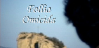 Follia Omicida (2009)